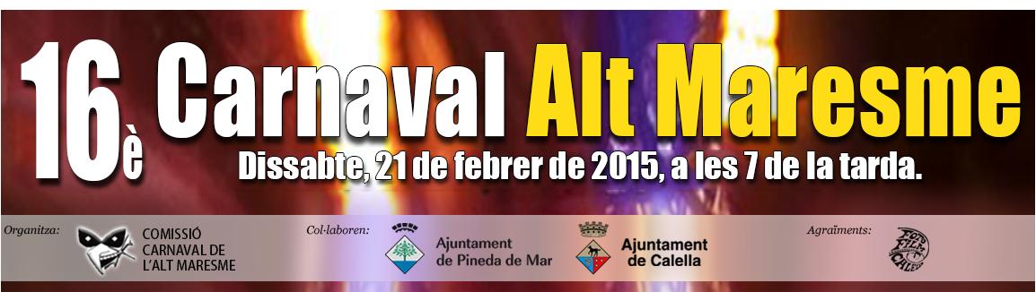 Carnaval de l'Alt Maresme - El carnaval de Calella i Pineda de Mar
